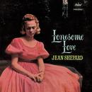 Lonesome Love/Jean Shepard