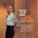 Got You On My Mind/Jean Shepard