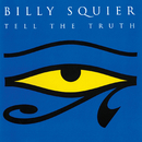 Tell The Truth/Billy Squier