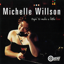 Tryin' To Make A Little Love/Michelle Willson