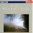 Debussy, Ravel & Faure: Piano Trios/Jacques Rouvier, Jean-Jacques Kantorow, Philippe Muller