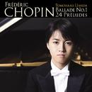 ショパン:バラード第1番、24の前奏曲/牛田智大