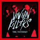 VIVIAN KILLERS/The Birthday