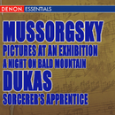 Mussorgsky: A Night on Bald Mountain - Pictures at an Exhibition; Dukas: Sorcerer's Apprentice/Various