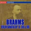 Brahms: Violin Sonatas Nos. 1, 2, 3/Various