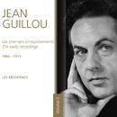 Les premiers enregistrements - 1966-1973 Les modernes (Vol. 2)/Jean Guillou