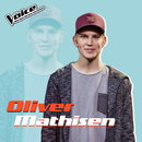 "Let Me Love You (Fra TV-Programmet ""The Voice"")/Oliver Mathisen"