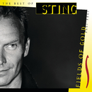 Fields Of Gold - The Best Of Sting 1984 - 1994/Sting, The Police