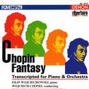 Chopin: Fantasy - Transcripted for Piano & Orchestra/Wojciech Czepiel, Kiev Symphony Orchestra, Filip Wojciechowski