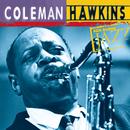 ケン・バーンズ・ジャズ~20世紀のジャズの宝物/Coleman Hawkins