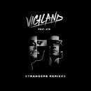 Strangers (Remixes) (feat. A7S)/Vigiland