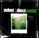 10 Motivi/Velvet