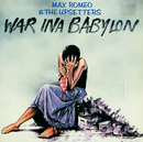 War Ina Babylon (Expanded Edition)/Max Romeo & The Upsetters