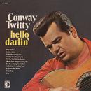 Hello Darlin'/Conway Twitty