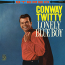 Lonely Blue Boy/Conway Twitty