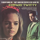 To See My Angel Cry / That's When She Started To Stop Loving You/Conway Twitty