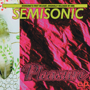 Pleasure E.P./Semisonic