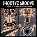Jammin' In Vicious Environments/Shootyz Groove