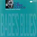 Babe's Blues/The Three Sounds