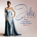 The Singles Collection (Vol. 1)/Julie London