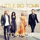 Tornado/Little Big Town