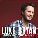 Crash My Party (Deluxe)/Luke Bryan