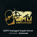 SaMTV Unplugged (Zugabe Deluxe)/Samy Deluxe