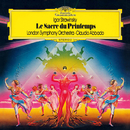 Stravinsky: Le Sacre du Printemps; The Firebird; Jeu de cartes/London Symphony Orchestra, Claudio Abbado
