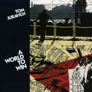 A World To Win/Tom Juravich