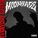 Everyday Raver (feat. Eyez)/Moonbase