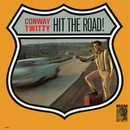 Hit The Road!/Conway Twitty