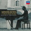 Mendelssohn: Complete Piano Works/Roberto Prosseda