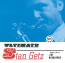 Ultimate Stan Getz/Stan Getz