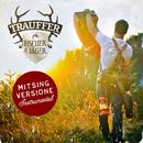 Fischer & Jäger (Mitsing Versione Instrumental)/Trauffer