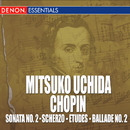 Uchida plays Chopin/Mitsuko Uchida