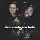 Tem Moda Pra Tudo (Ao Vivo)/Matheus & Kauan