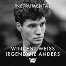 Irgendwie anders (Instrumental)/Wincent Weiss