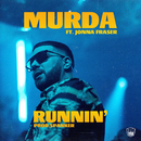 Runnin' (feat. Jonna Fraser)/Murda