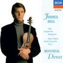 Saint-Saëns: Violin Concerto No. 3 / Lalo: Symphonie espagnole/Joshua Bell, Orchestre Symphonique de Montréal, Charles Dutoit