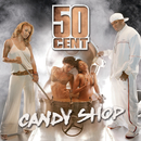Candy Shop/50 Cent
