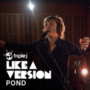 Ray Of Light (triple j Like A Version)/Pond