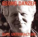 Gute Unterhaltung/Georg Danzer