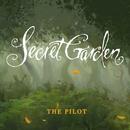 The Pilot/Secret Garden