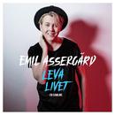 Leva livet / En samling/Emil Assergård