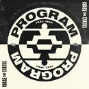 Program (feat. Irah)/Chase & Status