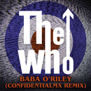 Baba O'Riley (ConfidentialMX Remix)/The Who
