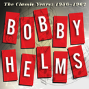 The Classic Years: 1956-1962/Bobby Helms