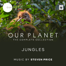 "Jungles (Episode 3 / Soundtrack From The Netflix Original Series ""Our Planet"")/Steven Price"
