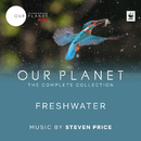 "Freshwater (Episode 7 / Soundtrack From The Netflix Original Series ""Our Planet"")/Steven Price"