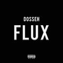 Flux/Dosseh